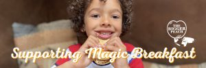 Supporting Magic Breakfast